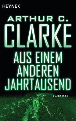Aus einem anderen Jahrtausend von Brandhorst,  Andreas, Clarke,  Arthur C.