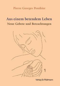 Aus einem betendem Leben von Pouthier,  Pierre Georges