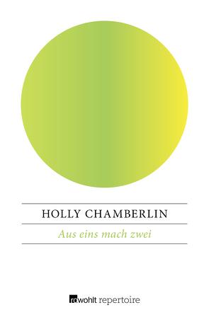 Aus eins mach zwei von Chamberlin,  Holly, Willems,  Elvira