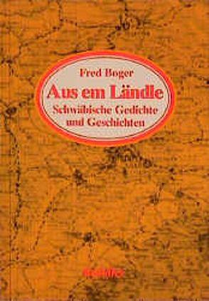 Aus em Ländle von Boger,  Fred