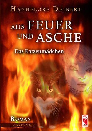 Aus Feuer und Asche von Deinert,  Hannelore