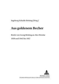 «Aus goldenem Becher» von Schuldt-Britting,  Ingeborg