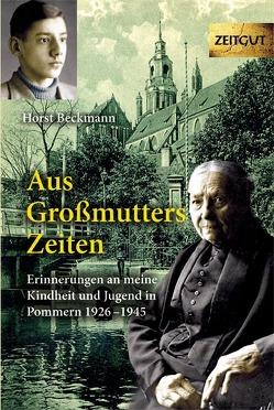 Aus Großmutters Zeiten von Beckmann,  Horst, Kleindienst,  Jürgen