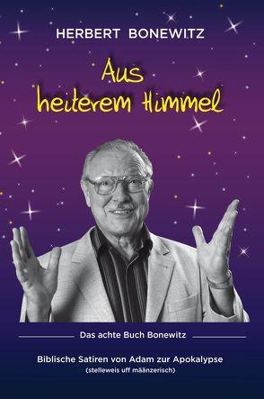 Aus heiterem Himmel von Baunacke,  Michael, Bonewitz,  Herbert, König,  Judith