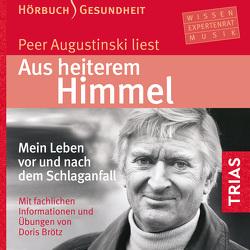 Aus heiterem Himmel (Hörbuch) von Augustinski,  Peer, Brötz,  Doris