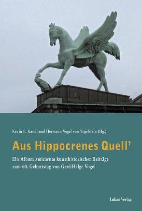 Aus Hippocrenes Quell' von Kandt,  Kevin E., Vogel von Vogelstein,  Hermann
