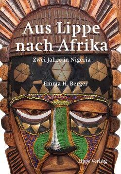 Aus Lippe nach Afrika von Berger,  Emma H.