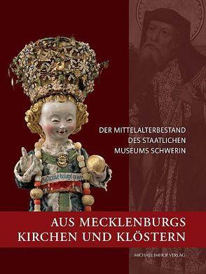 Aus Mecklenburgs Kirchen und Klöstern von Blübaum,  Dirk, Hegner,  Kristina