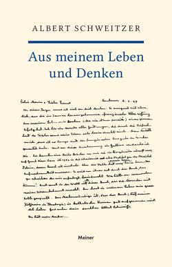 Aus meinem Leben und Denken von Schweitzer,  Albert