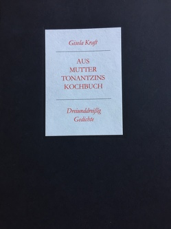 Aus Mutter Tonantzins Kochbuch von Dwars,  Jens F, Kraft,  Gisela