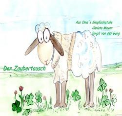 Aus Oma´s Knopfschatulle / Aus Oma´s Knopfschatulle Der Zaubertausch von Mayer,  Christa