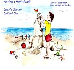 Aus Oma´s Knopfschatulle / Aus Oma´s Knopfschatulle Durch´s Jahr mit Dodi und Dido von Mayer,  Christa