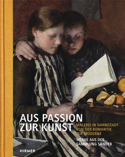 Aus Passion zur Kunst von Bott,  Barbara, Sander,  Gisa, Sander,  Hans-Joachim