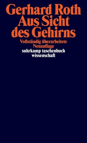 Aus Sicht des Gehirns von Roth,  Gerhard