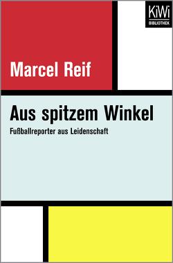 Aus spitzem Winkel von Biermann,  Christoph, Reif,  Marcel
