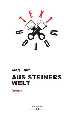 Aus Steiners Welt von Rejam,  Georg