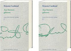 Aus Sternen geboren von Cardenal,  Ernesto