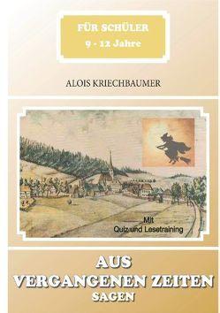 Aus vergangenen Zeiten von Kriechbaumer,  Alois