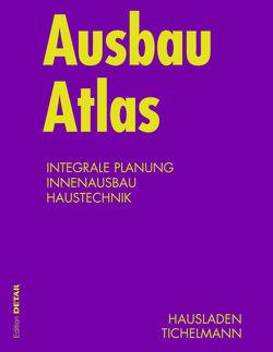 Ausbau Atlas von Hausladen,  Gerhard, Tichelmann,  Karsten