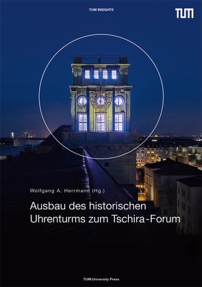 Ausbau des historischen Uhrenturms zum Tschira-Forum von Herrmann,  Wolfgang A
