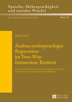 Ausbau mehrsprachiger Repertoires im Two-Way-Immersion-Kontext von Streb,  Reseda