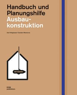 Ausbaukonstruktion von Pottgiesser,  Uta, Wiewiorra,  Carsten