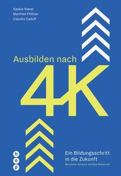 Ausbilden nach 4K (E-Book) von Caduff,  Prof. Dr. Claudio, Pfiffner,  Prof. Dr. Manfred, Sterel,  Saskia