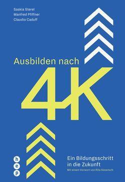 Ausbilden nach 4K von Caduff,  Claudio, Pfiffner,  Manfred, Sterel,  Saskia