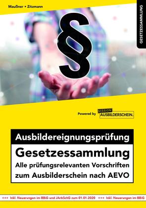 Ausbildereignungsprüfung Gesetzessammlung von Maußner,  Marcus, Zitzmann,  Jörg