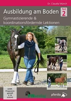 Ausbildung am Boden 2 von Münch,  Dr. Claudia