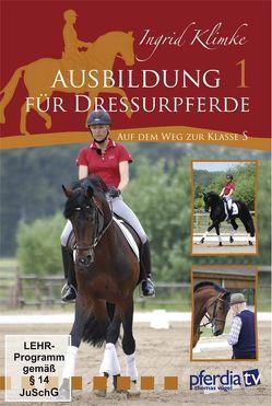 Ausbildung für Dressurpferde I – auf dem Weg zur Kl. S von Gehrmann,  Wilfried, Klimke,  Ingrid, Stecken,  Paul, Vogel,  Thomas