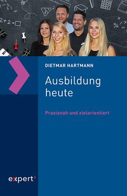 Ausbildung heute von Hartmann,  Dietmar