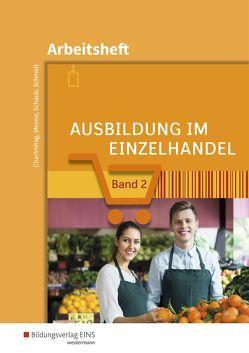 Ausbildung im Einzelhandel von Charfreitag,  Claudia, Menne,  Jörn, Schaub,  Ingo, Schmidt,  Christian