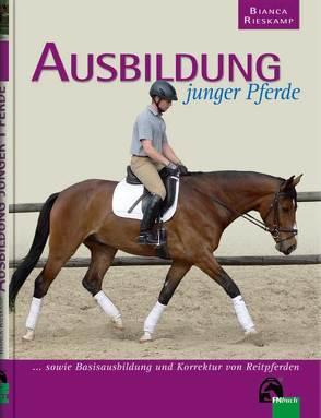 Ausbildung junger Pferde von Rieskamp,  Bianca