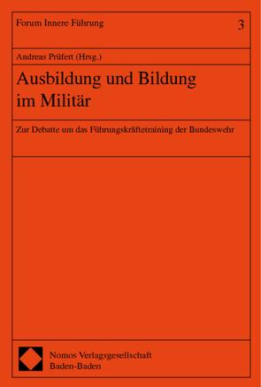 Ausbildung und Bildung im Militär von Prüfert,  Andreas