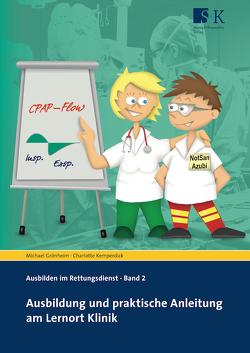 Ausbildung und praktische Anleitung am Lernort Klinik von Grönheim,  Michael, Kemperdick,  Charlotte