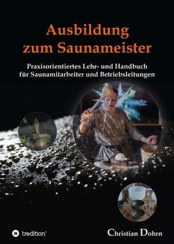 Ausbildung zum Saunameister von Dohrn,  Christian
