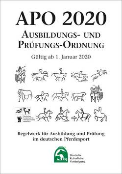 Ausbildungs-Prüfungs-Ordnung 2020 (APO) von Deutsche Reiterliche Vereinigung e.V. (FN)
