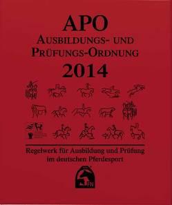 Ausbildungs-Prüfungs-Ordnung 2014 (APO) von Deutsche Reiterliche Vereinigung e.V. (FN)