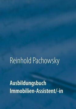 Ausbildungsbuch Immobilien-Assistent/-in von Pachowsky,  Reinhold