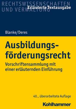 Ausbildungsförderungsrecht von Blanke,  Ernst-August, Deres,  Roland