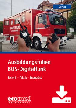 Ausbildungsfolien BOS-Digitalfunk – Download von Demel,  Jan Tino