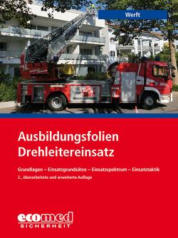 Ausbildungsfolien Drehleitereinsatz von Werft,  Wolfgang