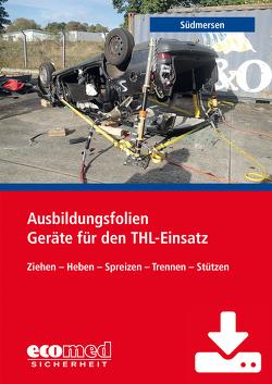 Ausbildungsfolien Geräte für den THL-Einsatz bei Verkehrsunfällen – Download von Südmersen,  Jan