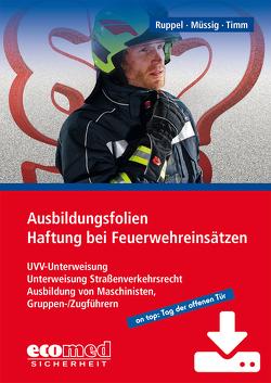 Ausbildungsfolien Haftung bei Feuerwehreinsätzen – Download von Müssig,  Jörg, Ruppel,  Thomas, Timm,  Barbara