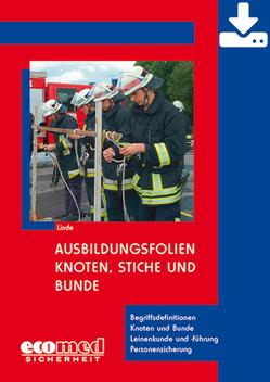 Ausbildungsfolien Knoten, Stiche und Bunde – Download von Linde,  Christof