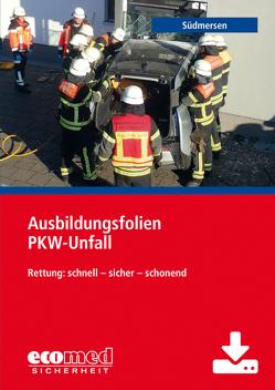 Ausbildungsfolien PKW-Unfall – Download von Südmersen,  Jan