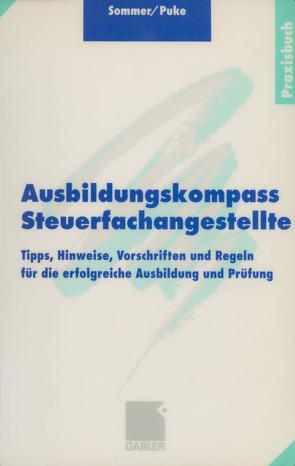 Ausbildungskompass Steuerfachangestellte von Puke,  Michael, Sommer,  Wolfgang