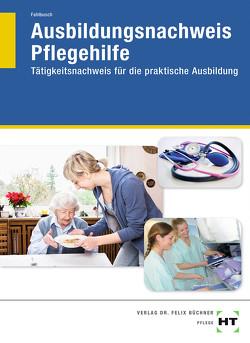 Ausbildungsnachweis Pflegehilfe von Fahlbusch,  Heidi