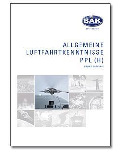 Ausbildungsprogramm Privatpiloten-Lizenz PPL / Allgemeine Luftfahrtkenntnisse von Guggiari,  Bruno
